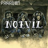 No Evil by Paragon