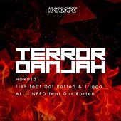 Play & Download Fire by Terror Danjah | Napster