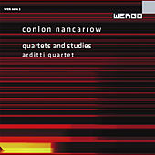Play & Download Nancarrow: Quartets and Studies by Arditti Quartet | Napster