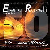 Play & Download 50 volte...contaminati (Cover Versions) by Elena Ravelli | Napster