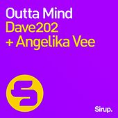 Outta Mind by Dave202