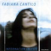 Play & Download Información Celeste by Fabiana Cantilo | Napster