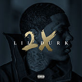 Play & Download Lil Durk 2X by Lil Durk | Napster