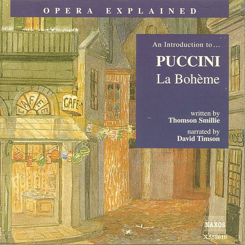 An Introduction To...Puccini 'La Boheme' by Giacomo Puccini
