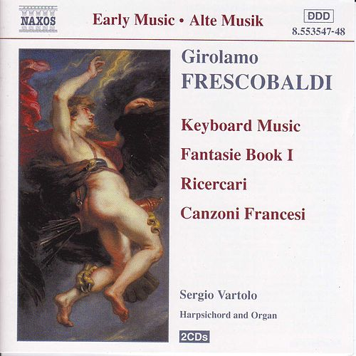 Play & Download Fantasie Book I: Ricercari by Girolamo Frescobaldi | Napster
