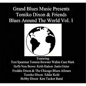 Play & Download Grand Blues Music Presents: Tomiko Dixon & Friends Blues Around the World, Vol. 1 by Various Artists | Napster