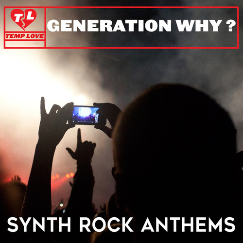 Play & Download Generation Why?: Synth Rock Anthems by Psychosis | Napster