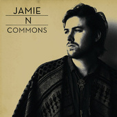 Jamie N Commons by Jamie N Commons