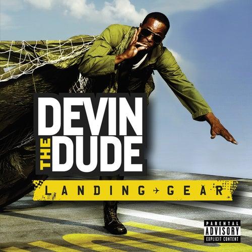 Landing Gear by Devin The Dude