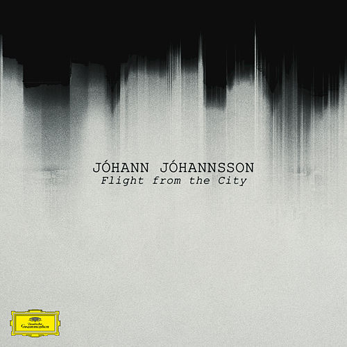 Play & Download Flight From The City by Johann Johannsson | Napster