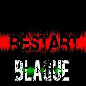 Play & Download Restart by Blaque | Napster