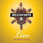 Play & Download Live In Reykjavik by Mezzoforte | Napster