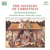 The Mystery of Christmas by The Elora Festival Singers