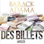 Des billets de Barack Adama