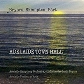 Adelaide Town Hall by Gavin Bryars