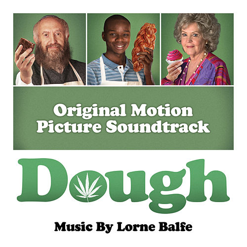 Play & Download Dough (Original Motion Picture Soundtrack) by Lorne Balfe | Napster