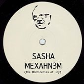 Mexahn3m (The Machineries of Joy) by Sasha