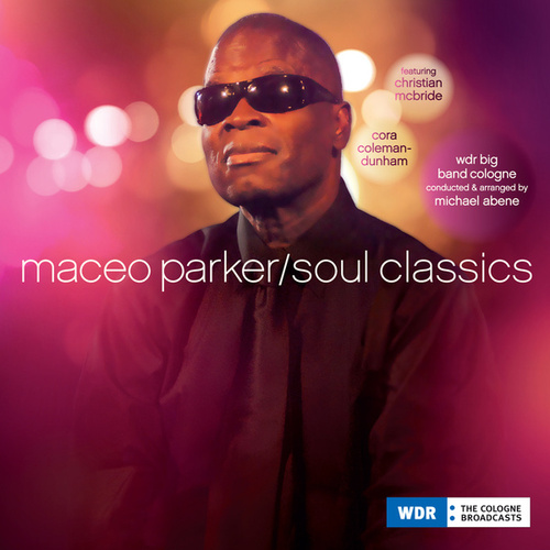 Play & Download Soul Classics by Maceo Parker | Napster