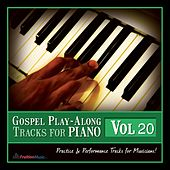 Gospel Play Along Tracks for Piano, Vol. 20 by Fruition Music Inc.