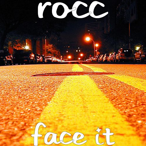 Play & Download Face It by Roc 'C' | Napster