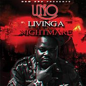 Play & Download Living a Nightmare (feat. Color) by Uno | Napster