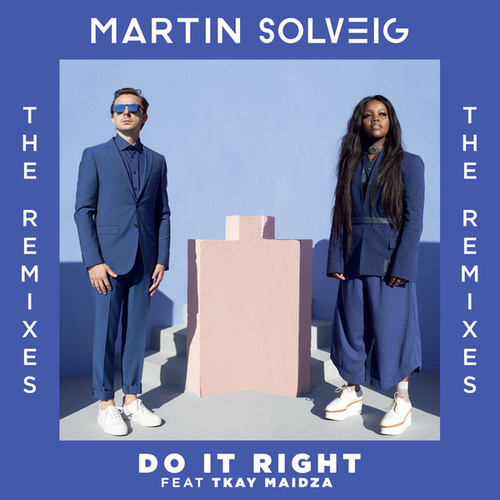 Do It Right by Martin Solveig