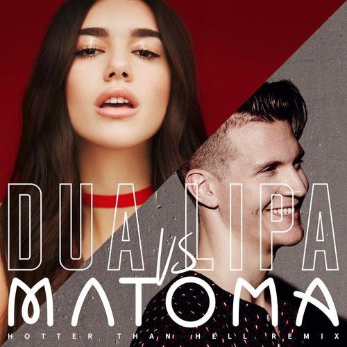 Hotter Than Hell (Matoma Remix) de Matoma