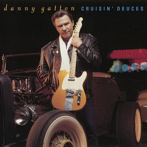 Play & Download Cruisin' Deuces by Danny Gatton | Napster