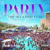 Play & Download Party (feat. E-40 & Peezy) - Single by Turf Talk | Napster
