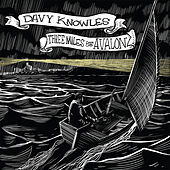 Three Miles from Avalon by Davy Knowles
