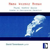 Play & Download David Tanenbaum - Hans Werner Henze: Royal Winter Music by David Tanenbaum | Napster
