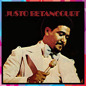 Play & Download Justo Betancourt by Justo Betancourt | Napster