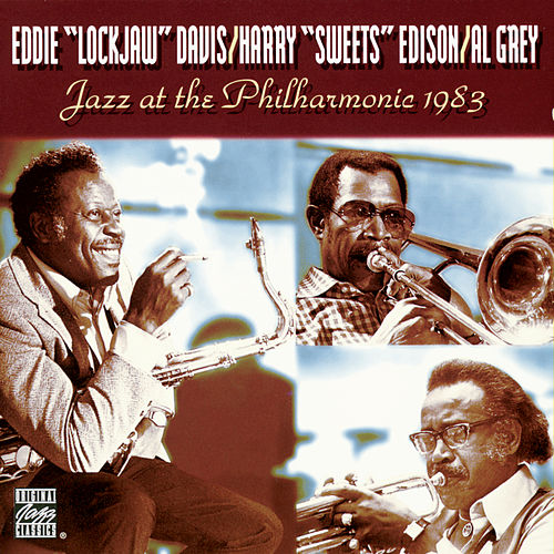 Play & Download Jazz At The Philharmonic 1983 by Eddie 'Lockjaw' Davis | Napster