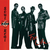 Play & Download For Life by Soul For Real | Napster
