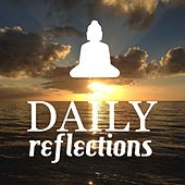 Play & Download Daily Reflections: Healing Therapy Music for Deep Meditation Lovers by Angelic Music Academy | Napster