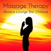 Play & Download Massage Therapy - Musica Lounge Bar Chillout per Sessione Easy di Allenamento Cura del Corpo e della Mente by Kamasutra | Napster