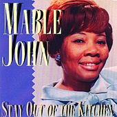 Play & Download Stay Out Of The Kitchen by Mable John | Napster