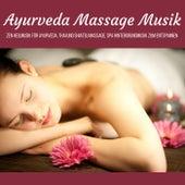 Ayurveda Massage Musik - Zen Heilmusik für Ayurveda, Thai und Shiatsu Massage, Spa Hintergrundmusik zum Entspannen by Hintergrundmusik Akademie Club