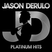 Play & Download Platinum Hits by Jason Derulo | Napster