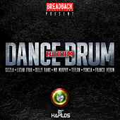 Dance Drum Riddim by Various Artists