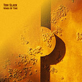 Play & Download Winds Of Time by Tom Slack   Napster
