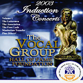 Play & Download Vocal Group Hall of Fame 2003 Live Induction Concerts Vol 1 by Various Artists | Napster