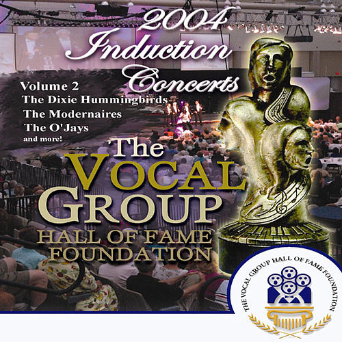 Play & Download Vocal Group Hall of Fame 2004 Live Induction Concerts Vol 2 by Various Artists | Napster