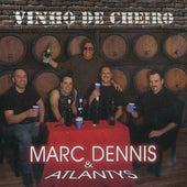 Vinho De Cheiro by Marc Dennis