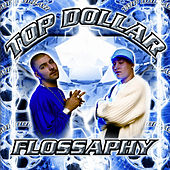 Play & Download Flossaphy by Top Dollar | Napster