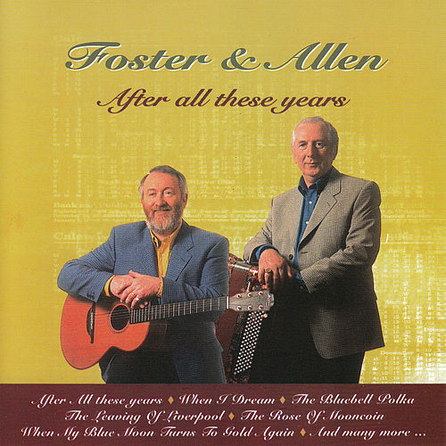 Play & Download After All These Years by Foster & Allen | Napster