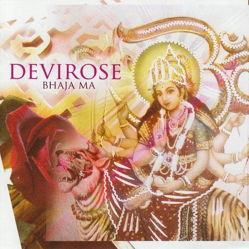 Bhaja Ma von Devirose