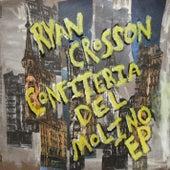 Confiteria del Molino EP by Ryan Crosson