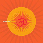 Play & Download Asana: Bliss by Various Artists | Napster
