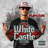 White Castle Dreams & Nightmares by Flipsyde
